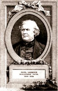 Paul Lacroix (27 aprilie 1806 – 16 octombrie 1884)