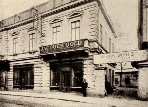 Magazinul Jaques Gold şi magazinul William Smith