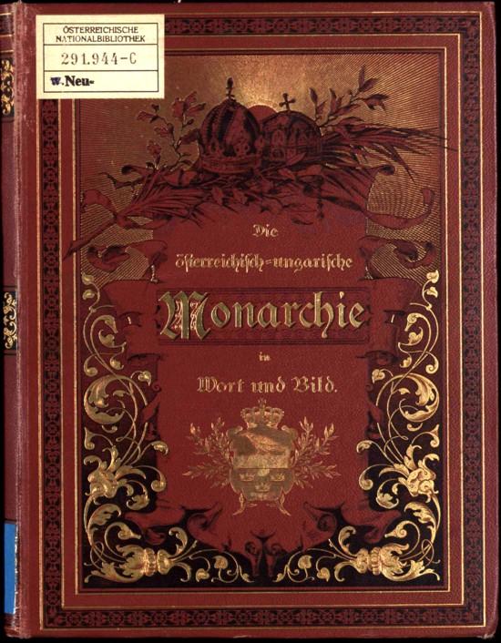 Monarhia austro-ungară în cuvinte şi imagini
