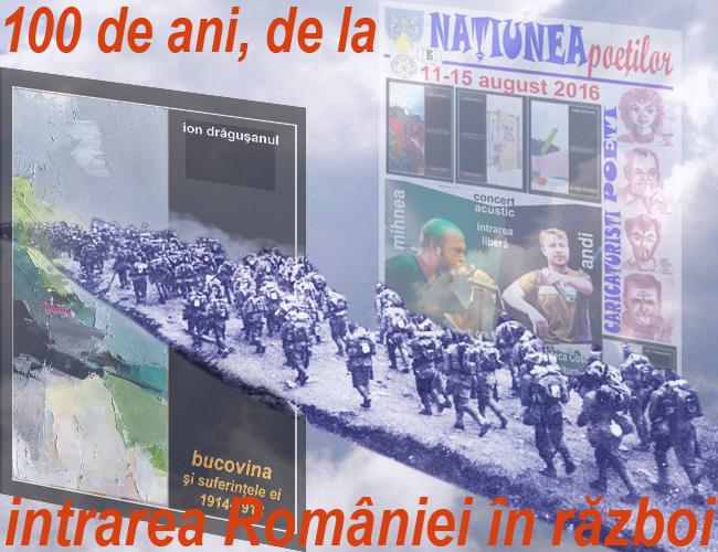 100 DE ANI DE LA INTRAREA ROMANIEI IN RAZBOI
