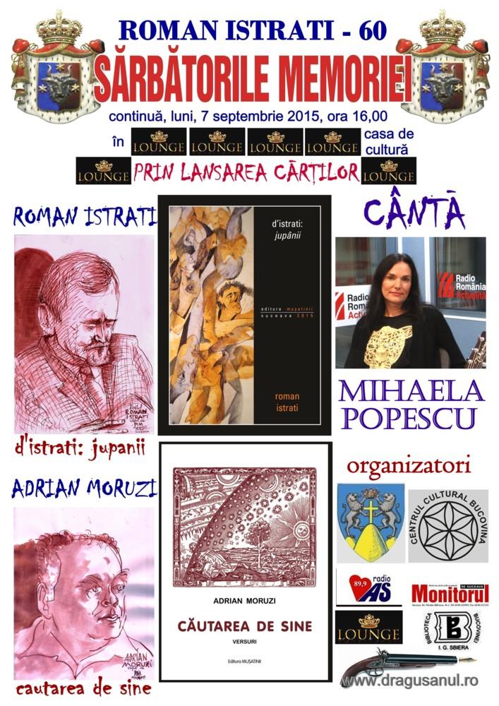 Luni, 7 septembrie, Roman Istrati va împlini şase veacuri şi încă o carte