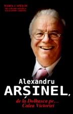 Alexandru Arşinel, legenda râsului la români
