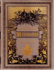 Die Osterechisch-ungarische Monarchie in Wort und Bild