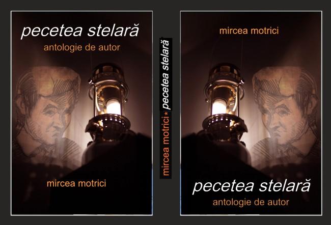 Coperta finală a antologiei de autor Mircea Motrici