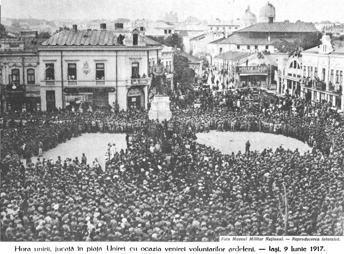 Hora Unirii, la Iaşi, în 1917