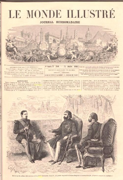 Le Monde illustré 23 iulie 1864 Cuza si Sultanul pagina 1
